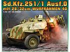 [1/35] Sd.Kfz.251/1 Ausf.D mit 28/32cm Wurfrahmen 40