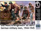 [1/35] Das Maschinengewehr ist dort! - German military men, 1944-1945